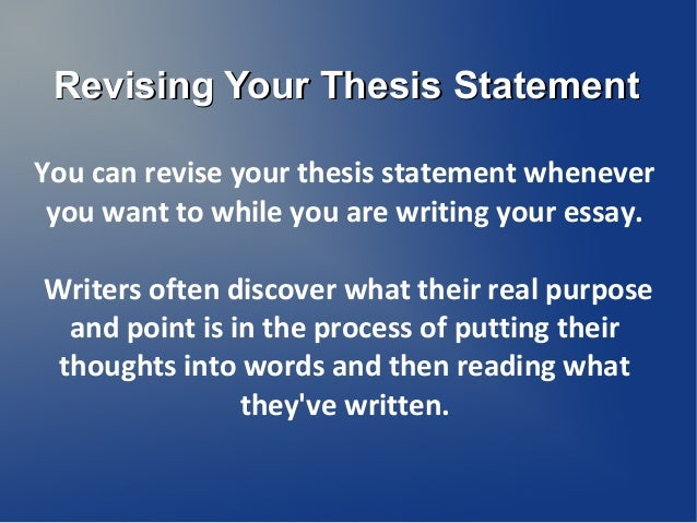 the thesis statement of a process essay should be What is a thesis statement in an essay home thesis statement should define the structure of the entire this is a very important and an essential process.