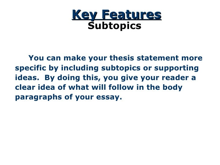 Which of the following would make good thesis statements