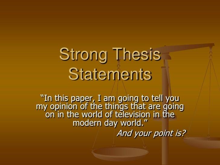 Thesis Statement Presentation .