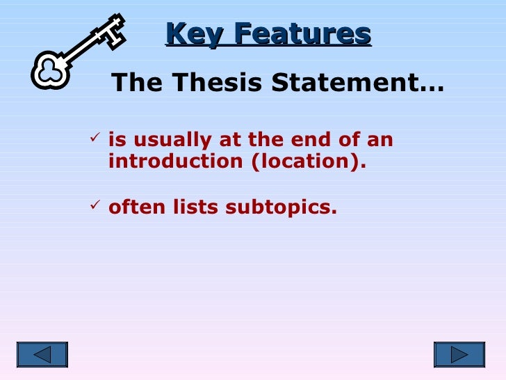 thesis sentence location Parts of a thesis statement this feature is not available right now please try again later.