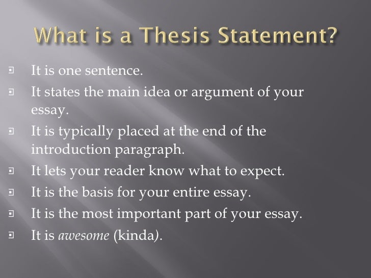 why is a thesis statement placed at the end of the introductory paragraph Usually, a thesis statement is placed at the end of the introductory paragraph of an essay the thesis gives focus to an essay by bringing why it is weak: this thesis does not ask a serious question or make an assertion it simply states that the writer intends to write about a particular subject.