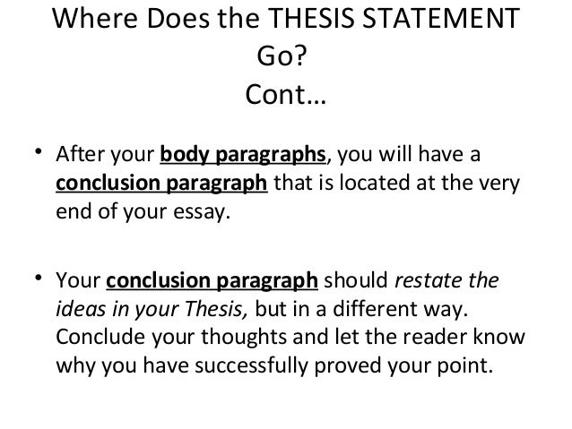 Where is a thesis statement located in a essay