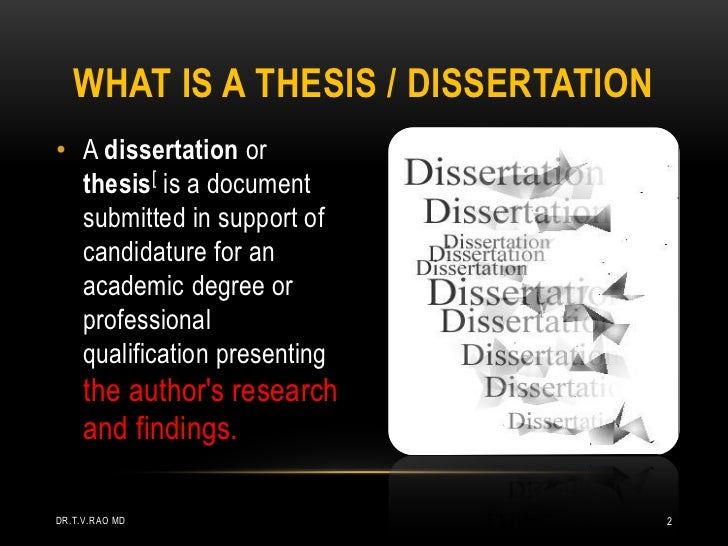 Whats a thesis and a dissertation?
