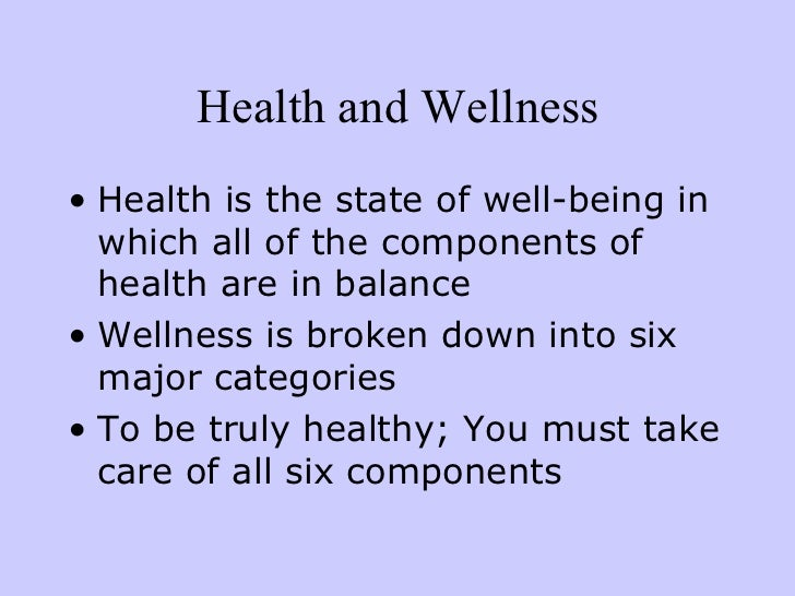seven components of wellness The six components of health physical emotional social environmental mental spiritual  the seven components of wellness droden 3 the five goals of health psychology.