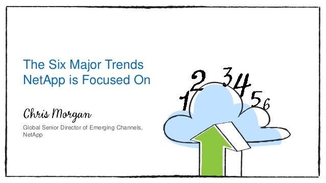 The Six Major Trends NetApp Is Focused On