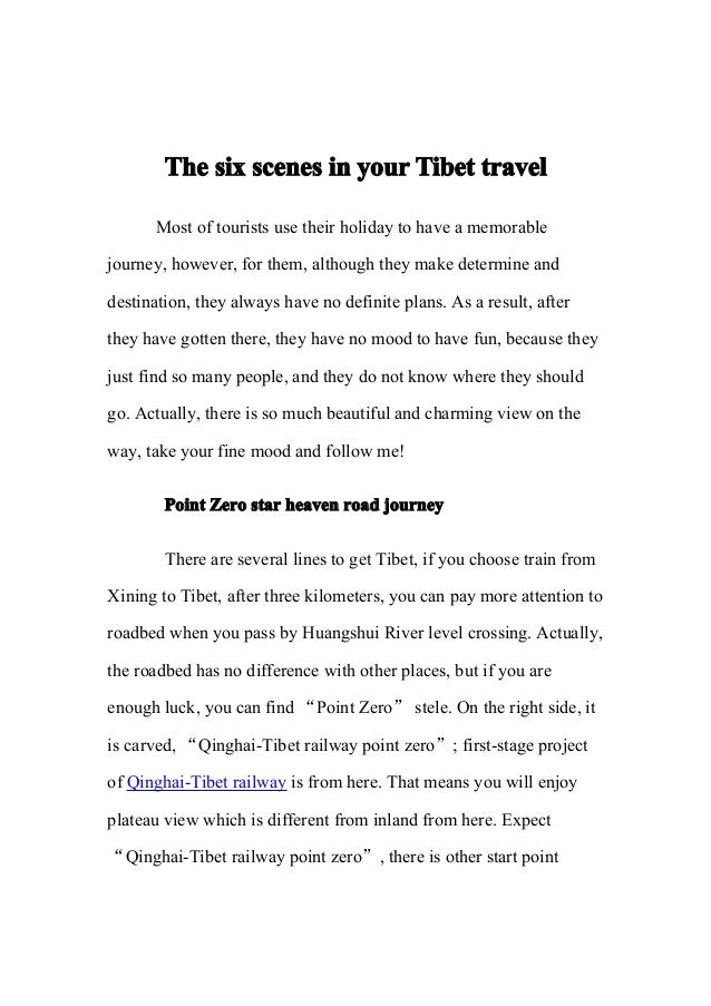 The six scenes in your Tibet travel       Most of tourists use their holiday to have a memorablejourney, however, for them...