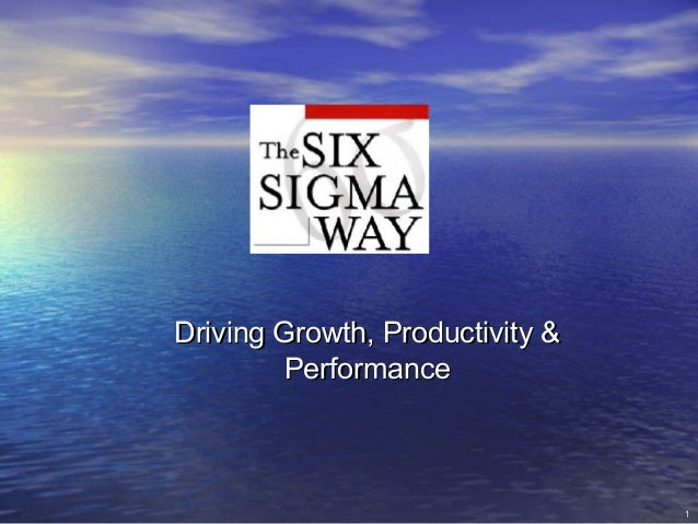 1Driving Growth, Productivity &Driving Growth, Productivity &PerformancePerformance