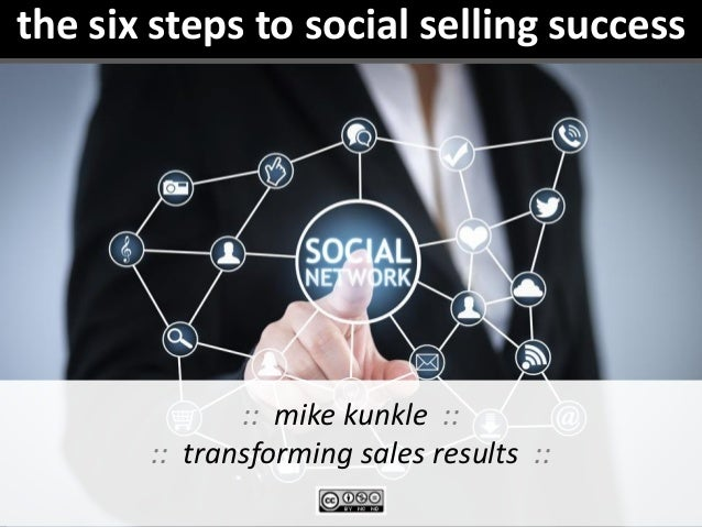 the six steps to social selling success