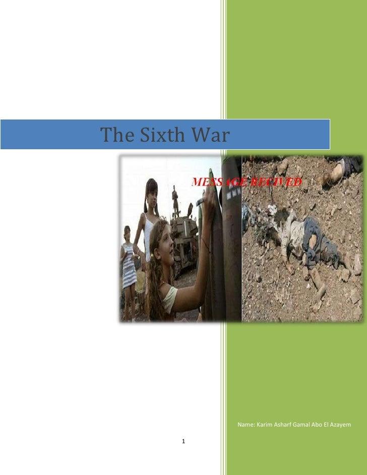The Sixth War