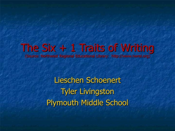 The Six Traits of Writing PowerPoint Presentation, PPT - DocSlides
