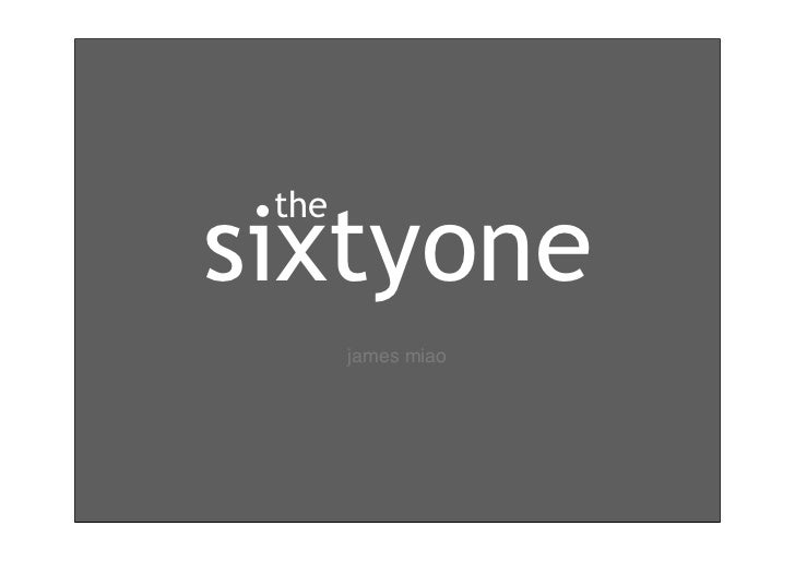 The sixtyone presentation