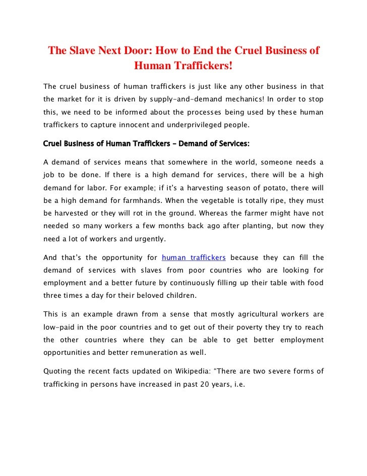 The Slave Next Door: How to End the Cruel Business of                 Human Traffickers!The cruel business of human traffi...