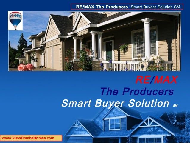 """RE/MAX The Producers """"Smart Buyers Solution SM.                                      RE/MAX                               ..."""