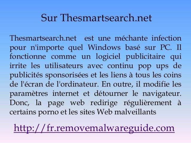 Sur Thesmartsearch.net Thesmartsearch.net est une méchante infection pour n'importe quel Windows basé sur PC. Il fonctionn...