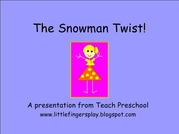 The Snowman Twist