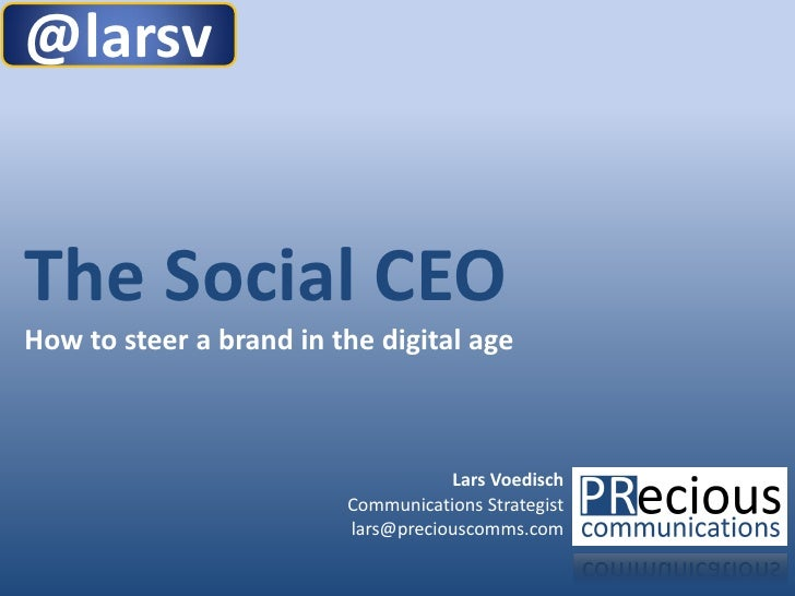 @larsvThe Social CEOHow to steer a brand in the digital age                                    Lars Voedisch              ...