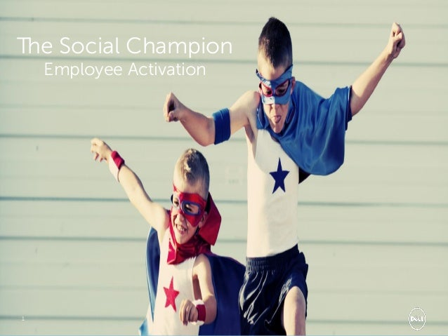 The Social Champion Employee Activation  1  Social Media Service Group