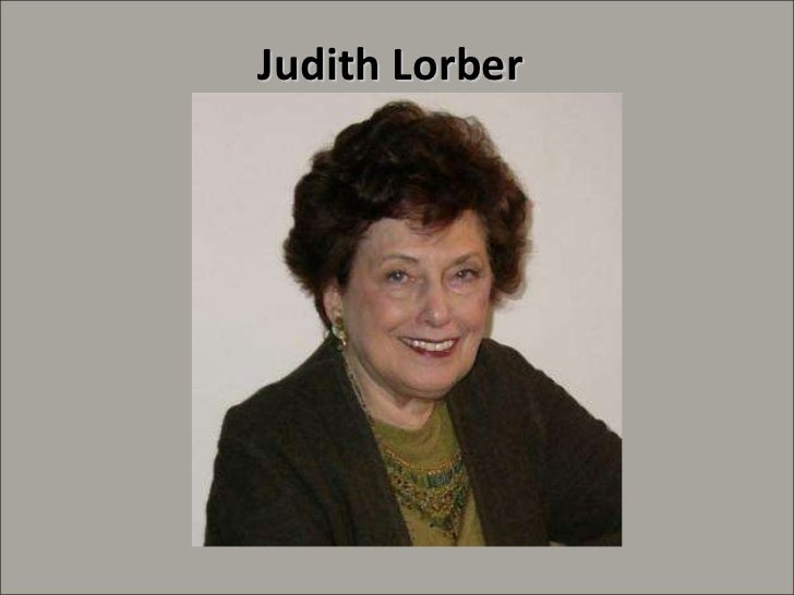 the social construction of gender by judith lorber essay Consider judith lorber's night to his day: the social construction of gender, which was assigned reading for this module carefully address the.