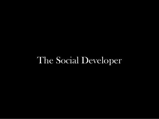 The Social Developer