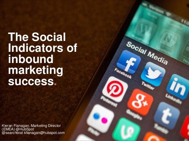 The social indicators of inbound marketing success