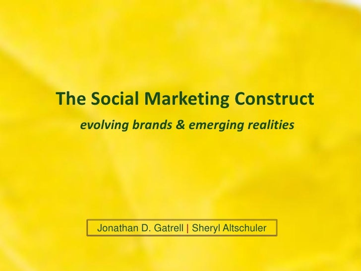 The Social Marketing Construct