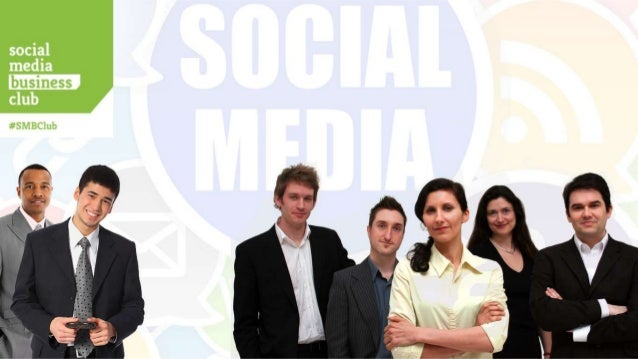 The Social Media Business Club - The social media layer cake