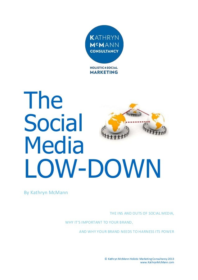 The Social Media Low-Down