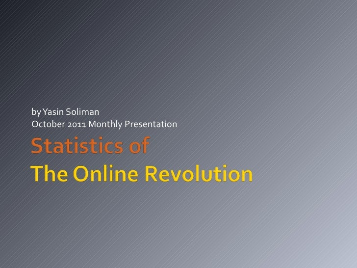 by Yasin Soliman October 2011 Monthly Presentation