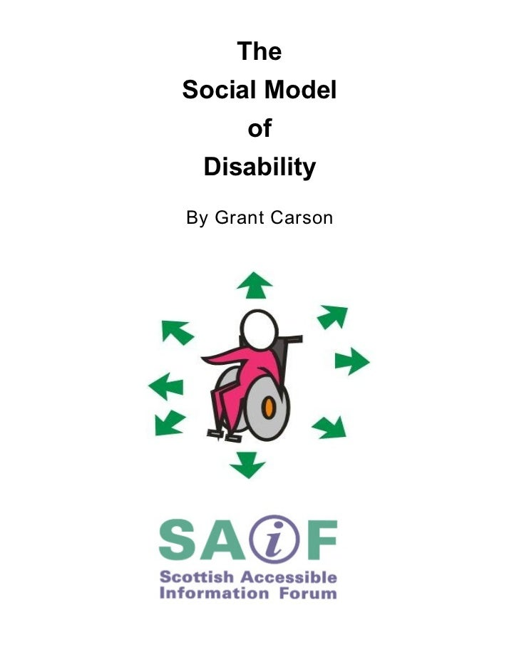 The Social Model Of Disability   Scottish Accessible Information Forum   July 2009