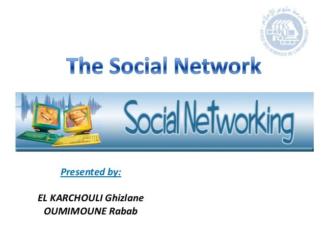 Presented by:EL KARCHOULI Ghizlane OUMIMOUNE Rabab