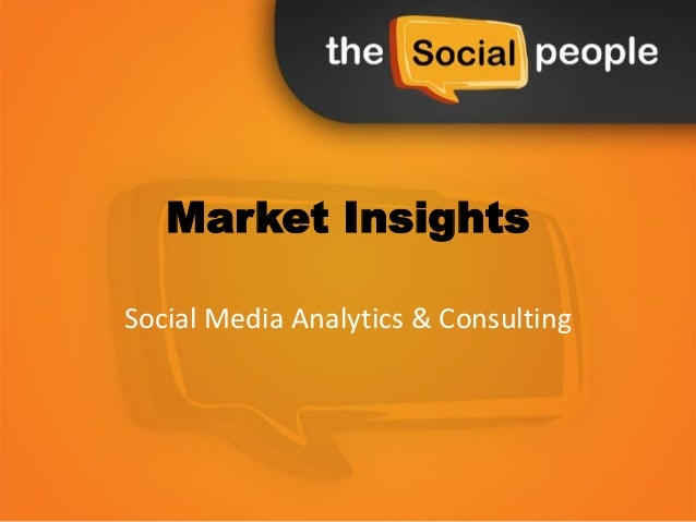 Market InsightsSocial Media Analytics & Consulting
