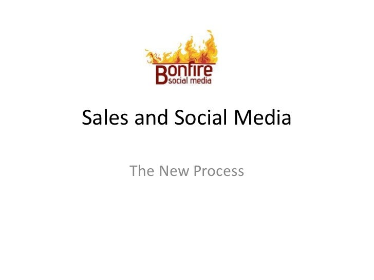 Sales and Social Media<br />The New Process<br />