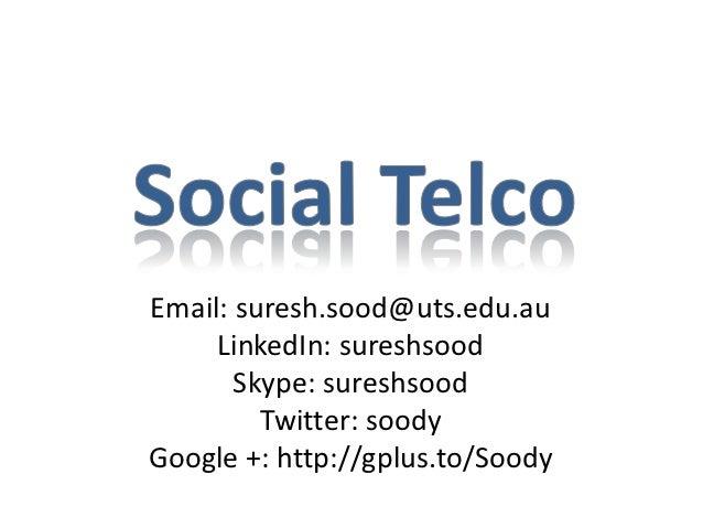 Email: suresh.sood@uts.edu.au     LinkedIn: sureshsood       Skype: sureshsood         Twitter: soodyGoogle +: http://gplu...