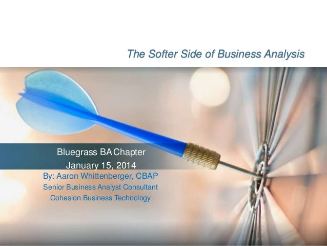 The Softer Side of Business Analysis