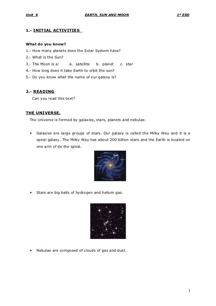 Unit 6                              EARTH, SUN AND MOON                             1º ESO    1.- INITIAL ACTIVITIES   Wha...
