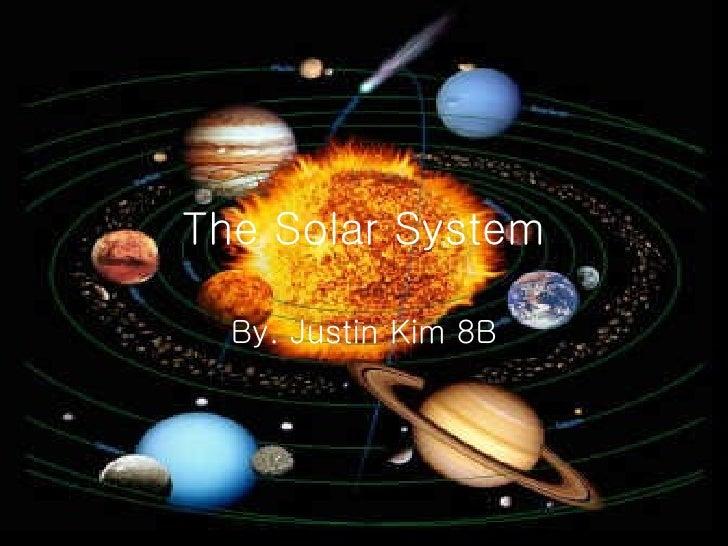 The solar system, Justin Kim