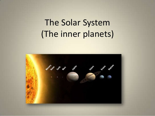 The Solar System (The inner planets)
