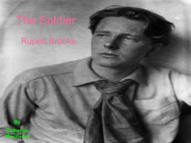 The Soldier Rupert Brooke By Catherine Minchener
