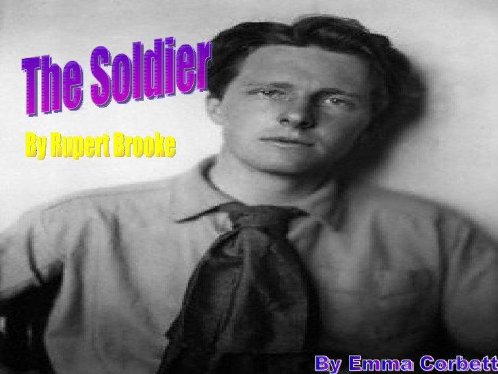The Soldier By Rupert Brooke  By Emma Corbett