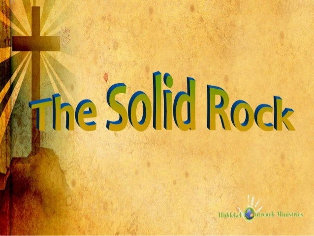 223. The Solid Rock