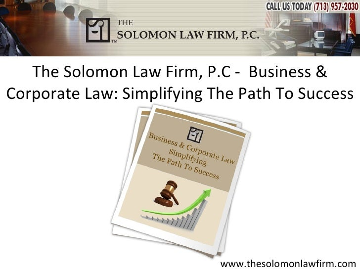 The Solomon Law Firm, P.C - Business &Corporate Law: Simplifying The Path To Success                            www.thesol...