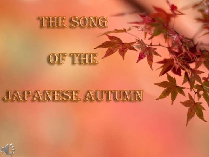 The song of the japanese autumn (v.m.)
