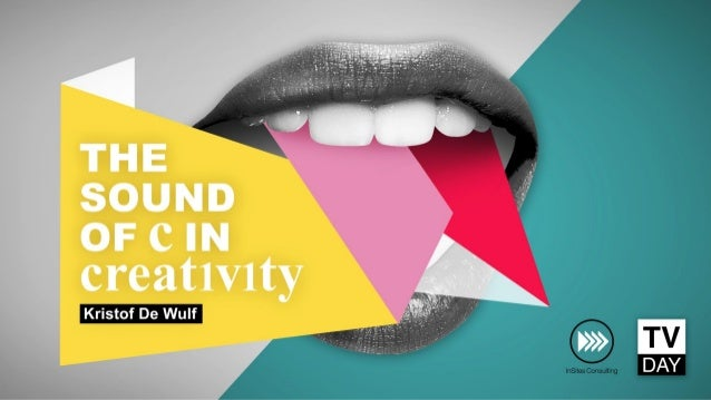 The sound of C in Creativity at TV Day