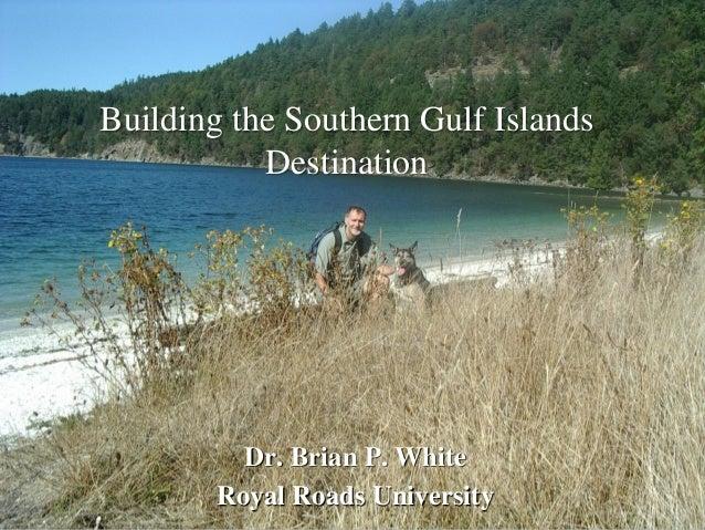 The southern gulf islands destination