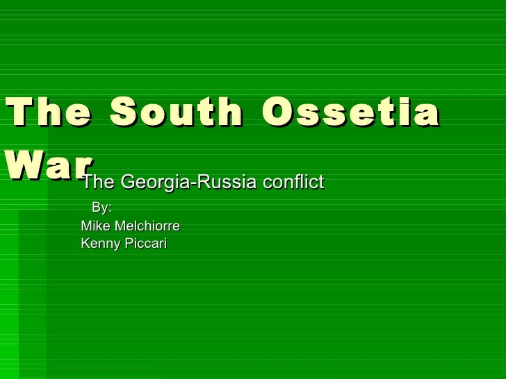 The South Ossetia War