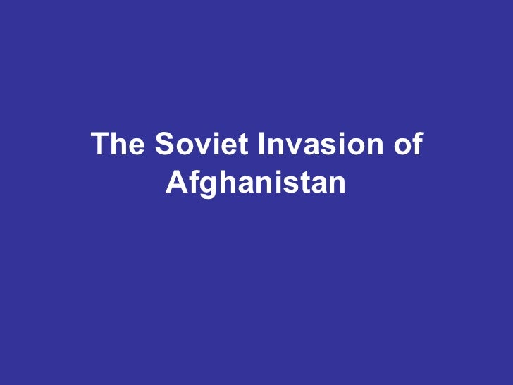 The soviet invasion of afghanistan[1]