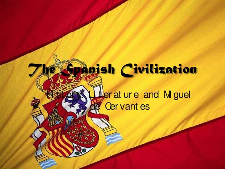 The spanish civilization