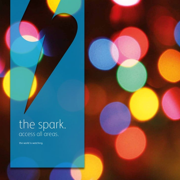 the spark.access all areas.the world is watching.