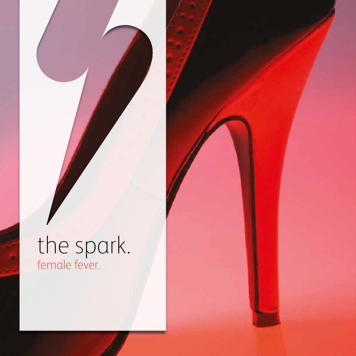 the spark.female fever.