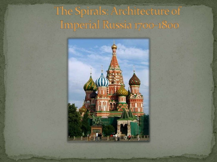 The Spirals: Architecture of                Imperial Russia 1700-1800<br />